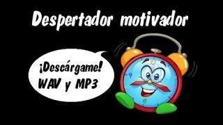 Despertador motivador – AlbertoEsFeliz [ORIGINAL]