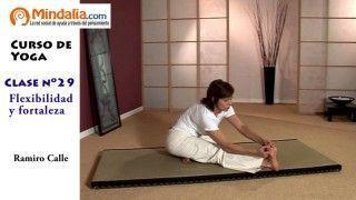 Flexibilidad y fortaleza por Ramiro Calle. CLASE DE YOGA 29
