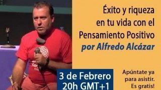 03/02/15 Éxito y riqueza en tu vida con el Pensamiento Positivo por Alfredo Alcázar