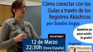 12/03/15 ¿Cómo conectar con los Guías a través de los Registros Akáshicos? por Sandra Sogas