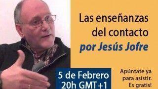 05/02/15 Las enseñanzas del contacto por Jesús Jofre