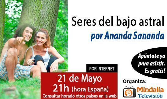 conferencias-abrilymayo2015-ananda-sananda-seres-del-bajo-astral