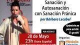 28/05/15 Sanación y Autosanación Pránica por Bárbara Lecabel