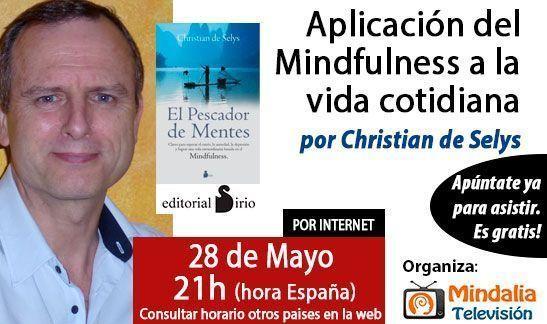 conferencias-abrilymayo2015-christian-de-selys-mindfulness-vida-cotidiana