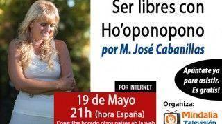 19/05/15 Ser libres con Ho´oponopono por M. José Cabanillas