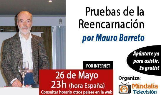 conferencias-abrilymayo2015-mauro-barreto-pruebas-reencarnacion