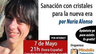 07/05/15 Sanación con cristales para la nueva era por Nuria Alonso