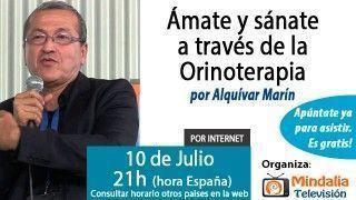 10/07/15 Ámate y sánate  a través de la Orinoterapia por Alquívar Marín