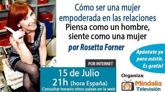 15-conferencias-julio2015-Como-ser-una-mujer-empoderada-en-las-relaciones-por-Rosetta-Forner