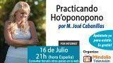 16/07/15 Practicando Ho'oponopono por MªJosé Cabanillas