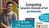 17/07/15 Sungazing: Sanación mirando al Sol por Santos Díez