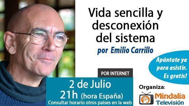 2-conferencias-julio2015-Vida-sencilla-y-desconexión-del-sistema-por-Emilio-Carrillo