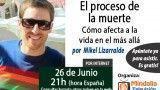 26/06/15 El proceso de la muerte por Mikel Lizarralde
