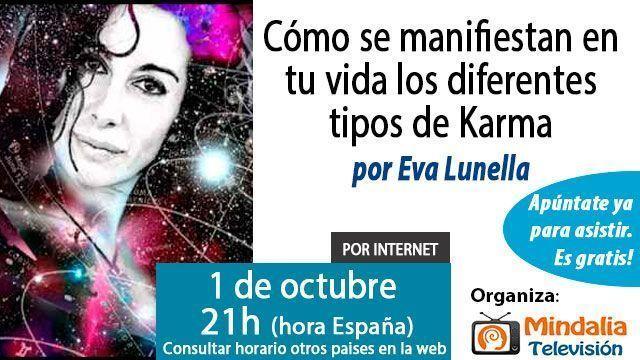 1-conferencias-octubre-2015-Como-se-manifiestan-en-tu-vida-los-diferentes-tipos-de-Karma- eva lunella
