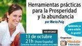 13/10/15 Herramientas prácticas para la Prosperidad y la abundancia por Marta Puig