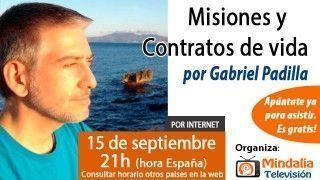 15/09/15 Misiones y Contratos de vida por Gabriel Padilla