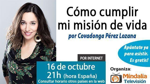 16-conferencias-octubre-2015-COmo-cumplir-mi-mision-de-vida-covadonga-perez-lozana