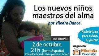 02/10/15 Los nuevos niños maestros del alma por Hiedra Dance