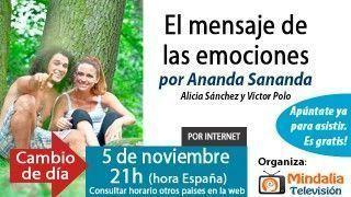 21/10/15 El mensaje de las emociones por Ananda Sananda