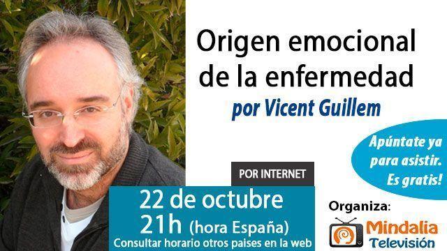 22-conferencias-octubre-2015--Origen-emocional-de-la-enfermedad-por-Vicent-Guillem