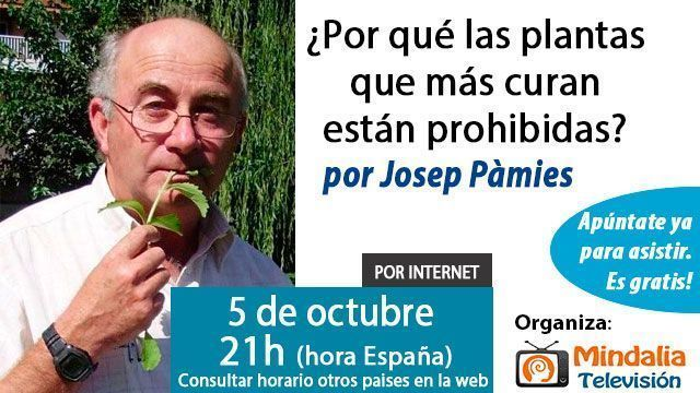 5-conferencias-octubre-2015-Por-que-las-plantas-que-mas-curan-estan-prohibidas-por-Josep-pamies