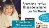 08/10/15 Aprende a leer las líneas de la mano por Tara Abraxas