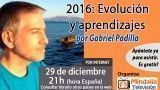 29/12/15 2016: Evolución y aprendizajes por Gabriel Padilla