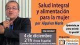 04/12/15 Salud integral y alimentación para la mujer por Alquívar Marín