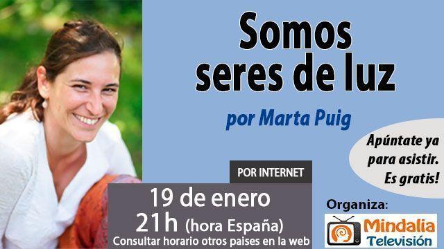 19-conferencias-enero2016-Somos-seres-de-luz-por-Marta-Puig