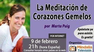 9/02/16 La Meditación de Corazones Gemelos por Marta Puig