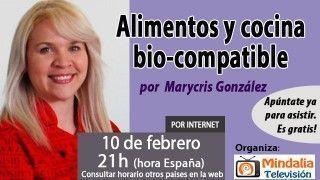 10/02/16 Alimentos y cocina bio-compatible por Marycris González