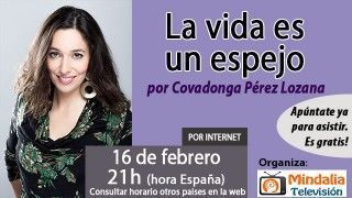 16/02/16 La vida es un espejo por Covadonga Pérez Lozana