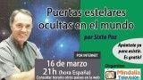 16/03/16 Puertas estelares ocultas en el mundo por Sixto Paz