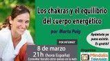 08/03/16 Los chakras y el equilibrio del cuerpo energético por Marta Puig