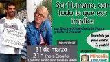 31/03/16 Ser Humano, con todo lo que eso implica por Gustavo Alejandro León Franco y Esther Arizmendi