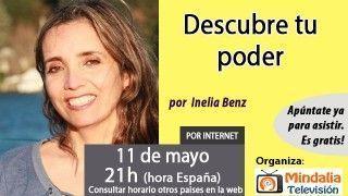 11/05/16 Descubre tu poder por Inelia Benz