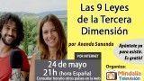 24/05/16 Las 9 Leyes de la Tercera Dimensión por Ananda Sananda