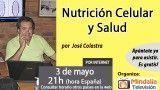 03/05/16 Nutrición Celular y Salud por José Colastra