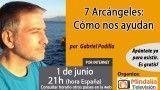 01/06/16  7 Arcángeles: Cómo nos ayudan por Gabriel Padilla