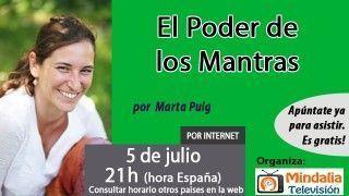 05/07/16 El Poder de los Mantras por Marta Puig