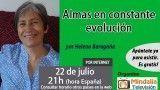 22/07/16 Almas en constante en evolución por Helena Baragaña