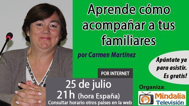 25jul16 Aprende cómo acompañar a tus familiares moribundos por Carmen Martínez