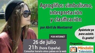 26/07/16 Agroglifos: simbolismo, interpretación y clasificación por Abril de Montserrat
