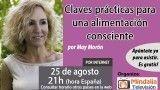 25/08/16 Claves prácticas para una alimentación consciente por May Morón