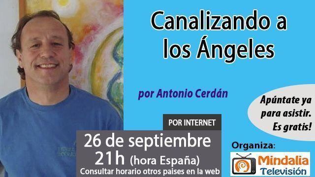 26sep16 Canalizando a los Ángeles por Antonio Cerdán