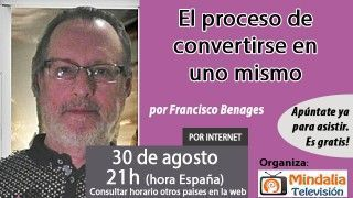 30/08/16 El proceso de convertirse en uno mismo por Francisco Benages