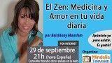 29/09/16 El Zen: Medicina y Amor en tu vida diaria por Beisblany Maarlem