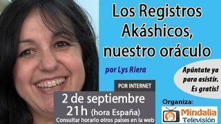 02/09/16 Los Registros Akáshicos, nuestro oráculo por Lys Riera
