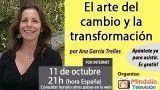 11/10/16 El arte del cambio y la transformación por Ana García Trelles