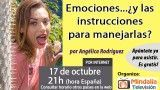 17/10/16 Emociones…¿y las instrucciones para manejarlas? por Angélica Rodríguez